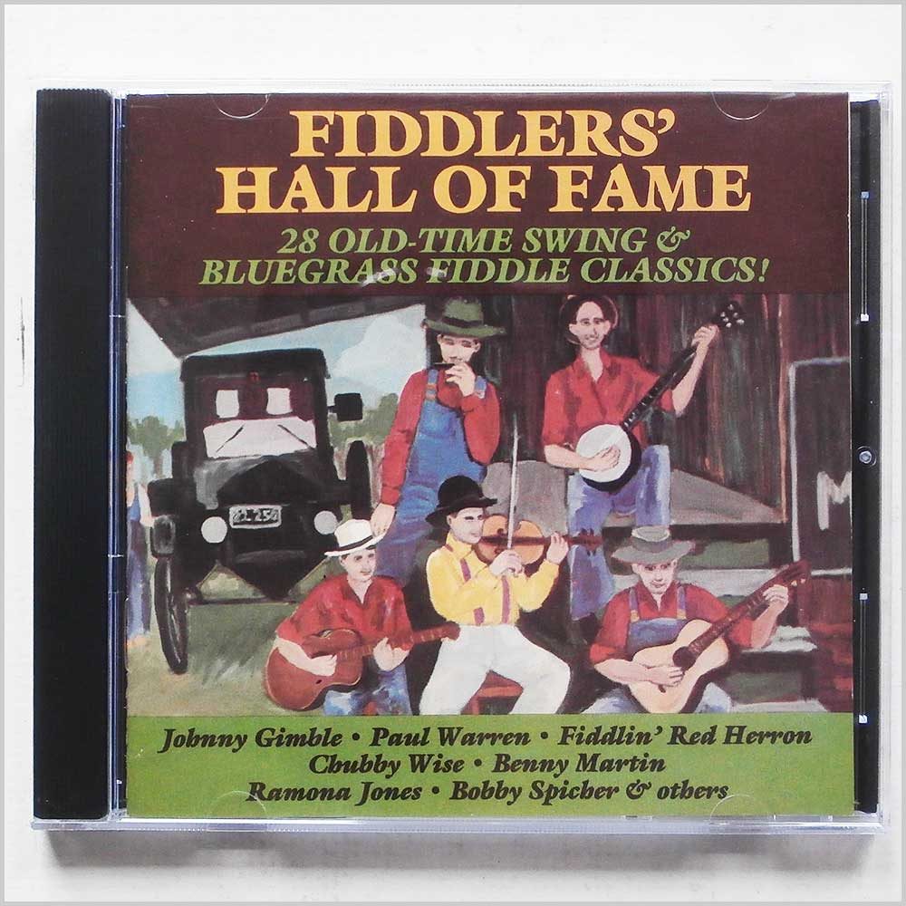 Various - Fiddler's Hall of Fame: 28 Old time Swing Bluegrass Fiddle Classics! (27297903722)
