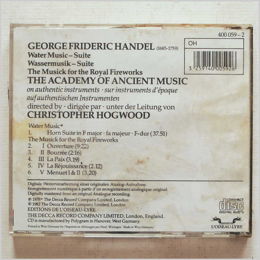 Christopher Hogwood, The Academy of Ancient Music - George Frideric Handel: Water Music Suite, The Musick for the Royal Fireworks (3259140005926)