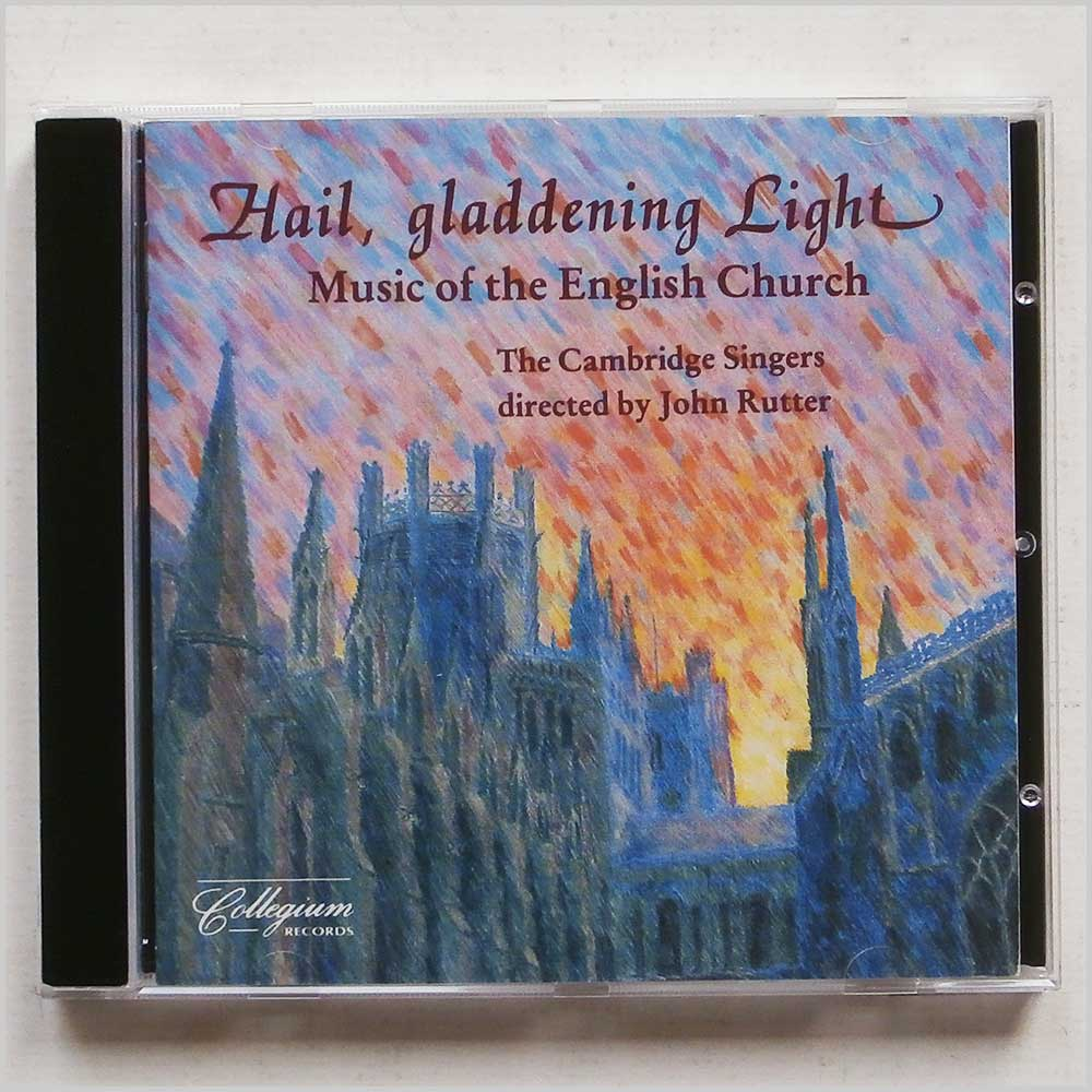 The Cambridge Singers directed by John Rutter - Hail, Gladdening Light: Music of The English Church (40888011323)