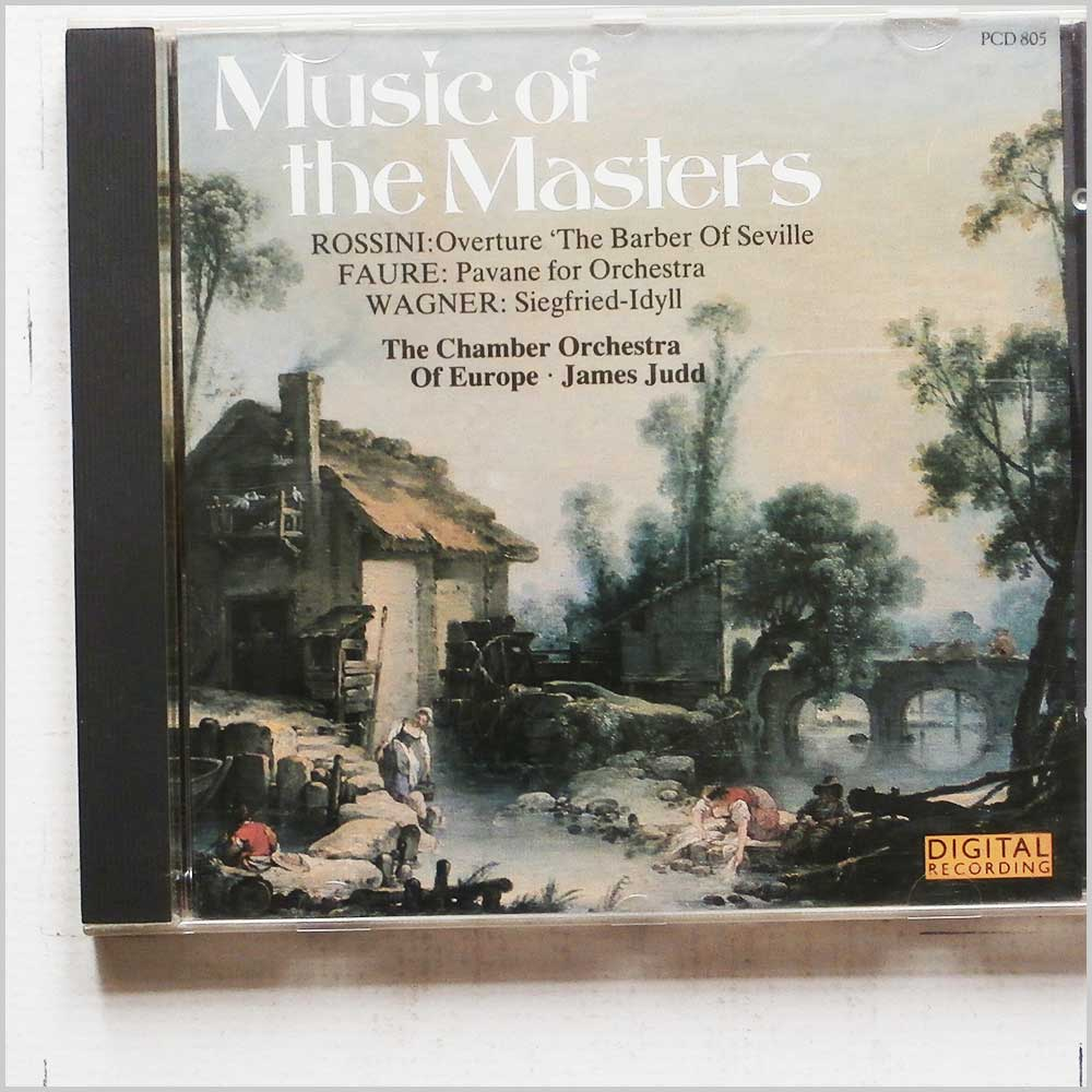 James Judd, The Chamber Orchestra of Europe - Music of the Masters: Rossini, Faure, Wagner (5010946680520)