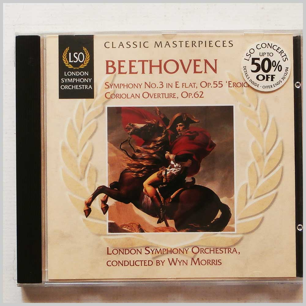 London Symphony Orchestra, Wyn Morris - Beethoven: Symphony No. 3, Coriolan Overture Op.62 (5010946690024)
