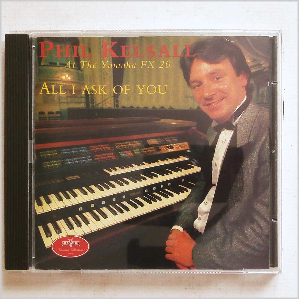 Phil Kelsall - All I Ask of You (5014592230122)
