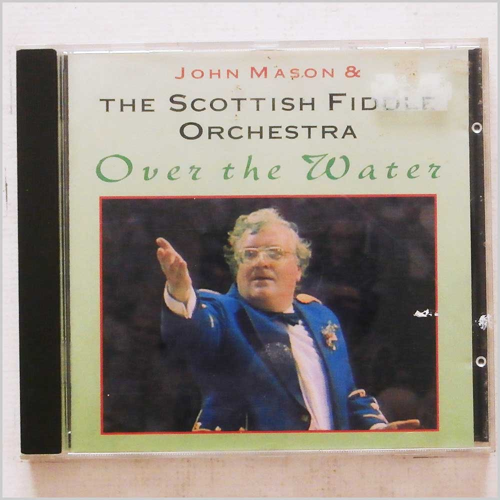 John Mason and The Scottish Fiddle Orchestra - Over the Water (5015196048922)