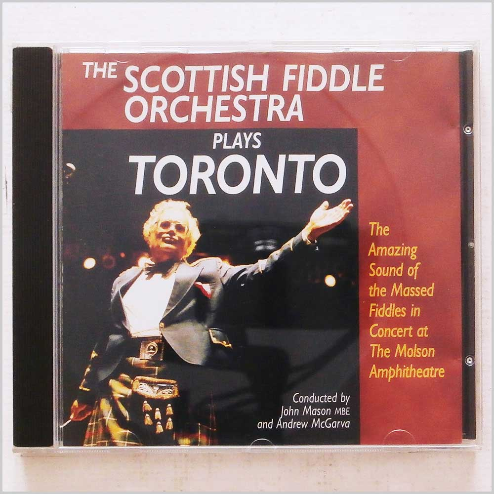 The Scottish Fiddle Orchestra - The Scottish Fiddle Orchestra Plays Toronto (5015196052127)