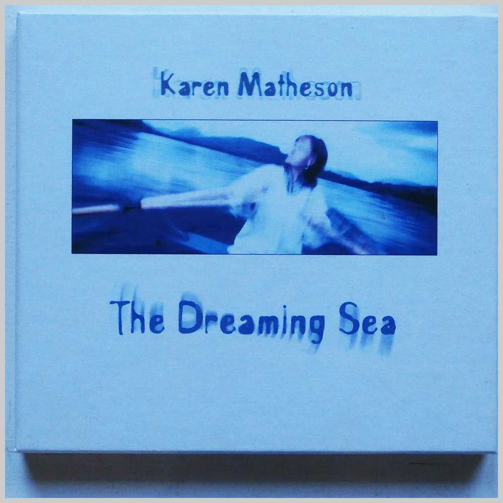 Karen Matheson - The Dreaming Sea (5016925960164)