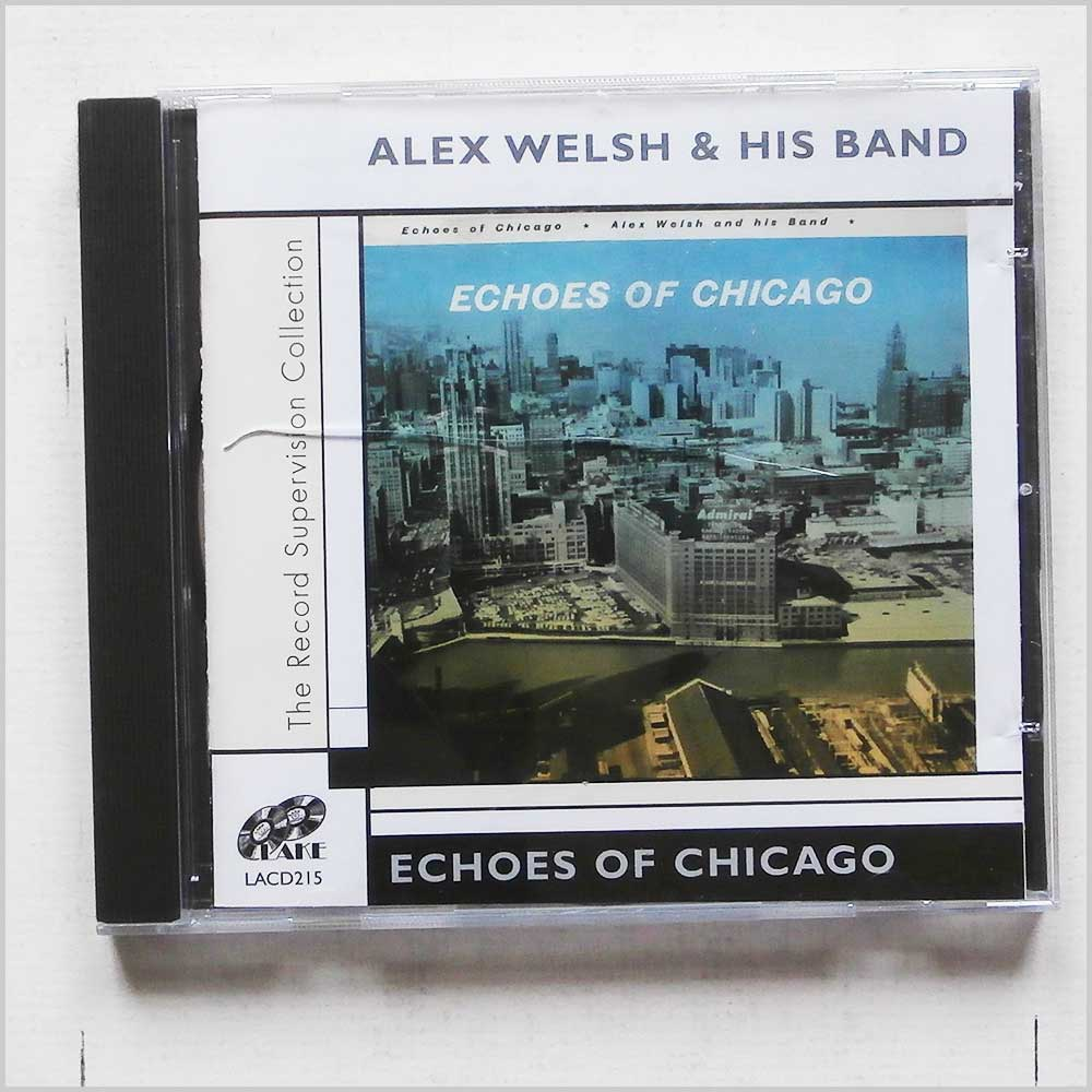 Alex and His Band Welsh - Echoes Of Chicago (5017116521522)