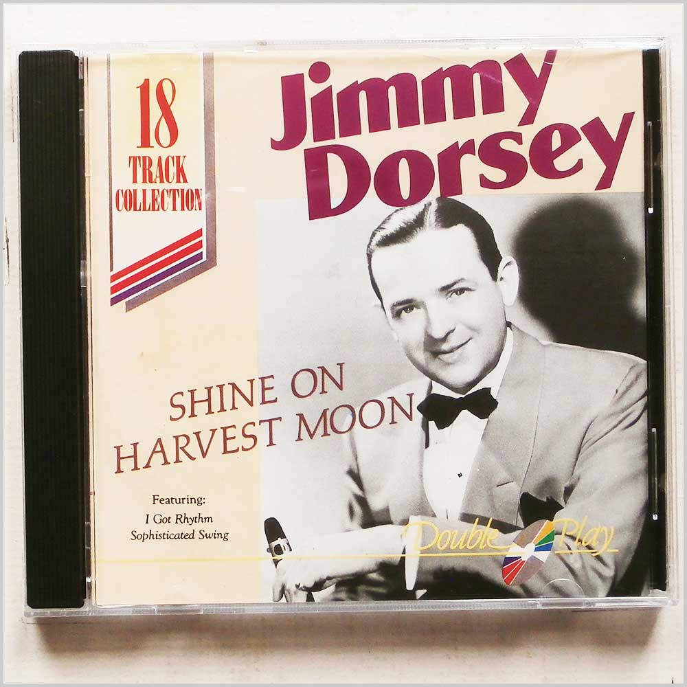 Jimmy Dorsey - Shine on Harvest Moon (5020214106720)