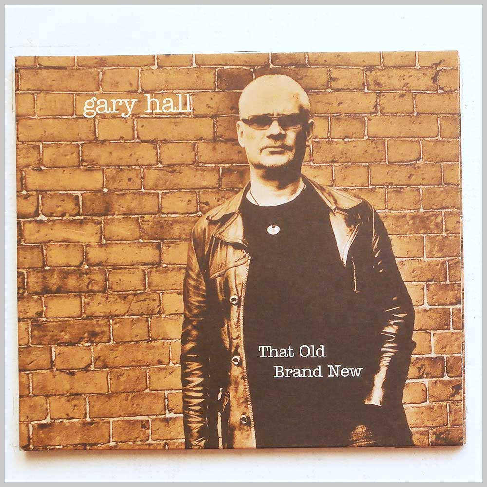 Gary Hall - That Old Brand New (5026076010021)