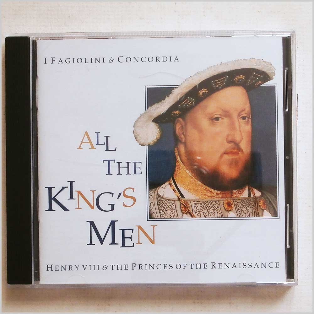 I Fagiolini and Concordia - All the King's Men: Henry VIII and The Princes of the Renaissance (5028165101221)