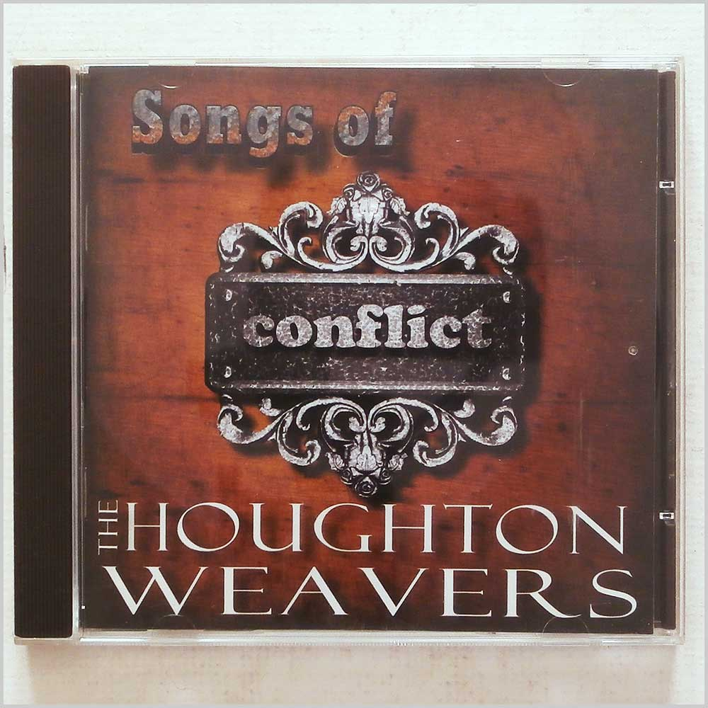The Houghton Weavers - Songs of Conflict (5037912000083)