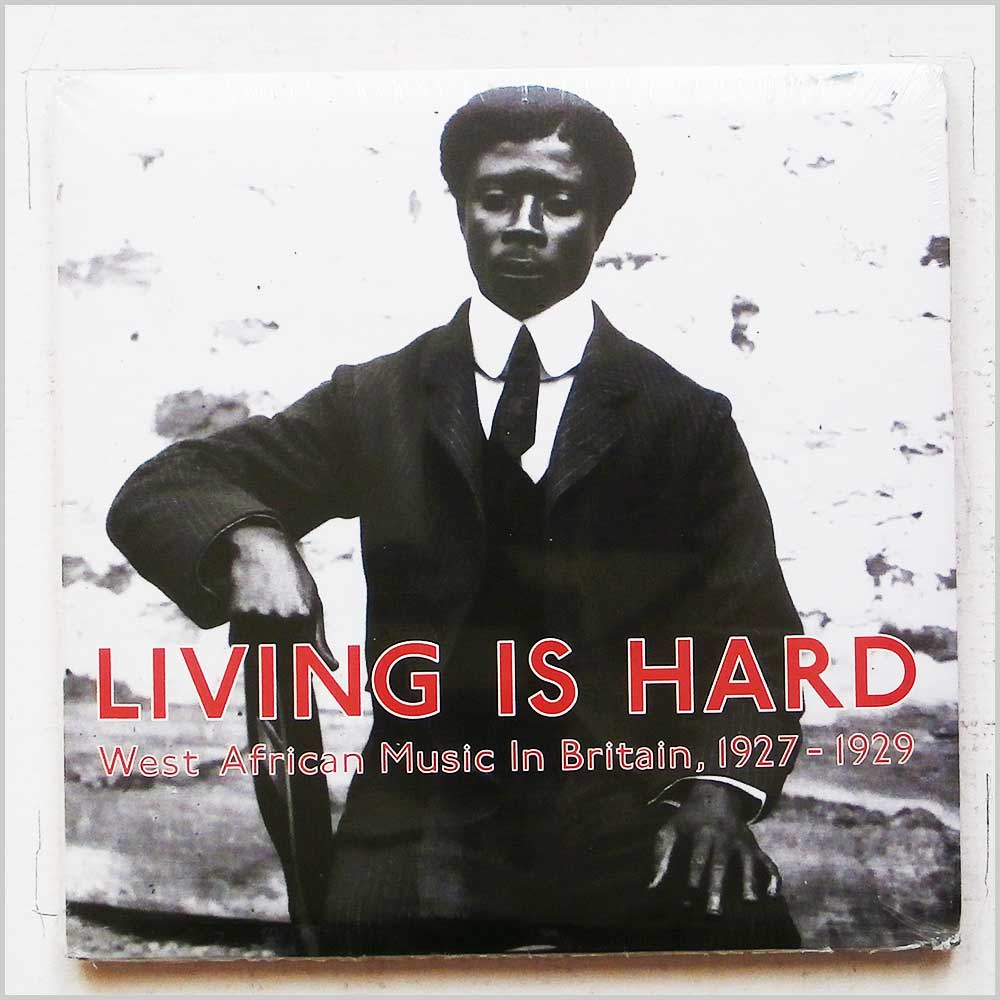 Various - Living Is Hard: West African Music in Britain, 1927-1929 (5099920825423)