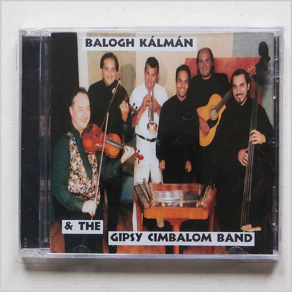 Kalman Balogh and The Gipsy Cimbalom Band - Kalman Balogh and The Gipsy Cimbalom Band (5998048597017)