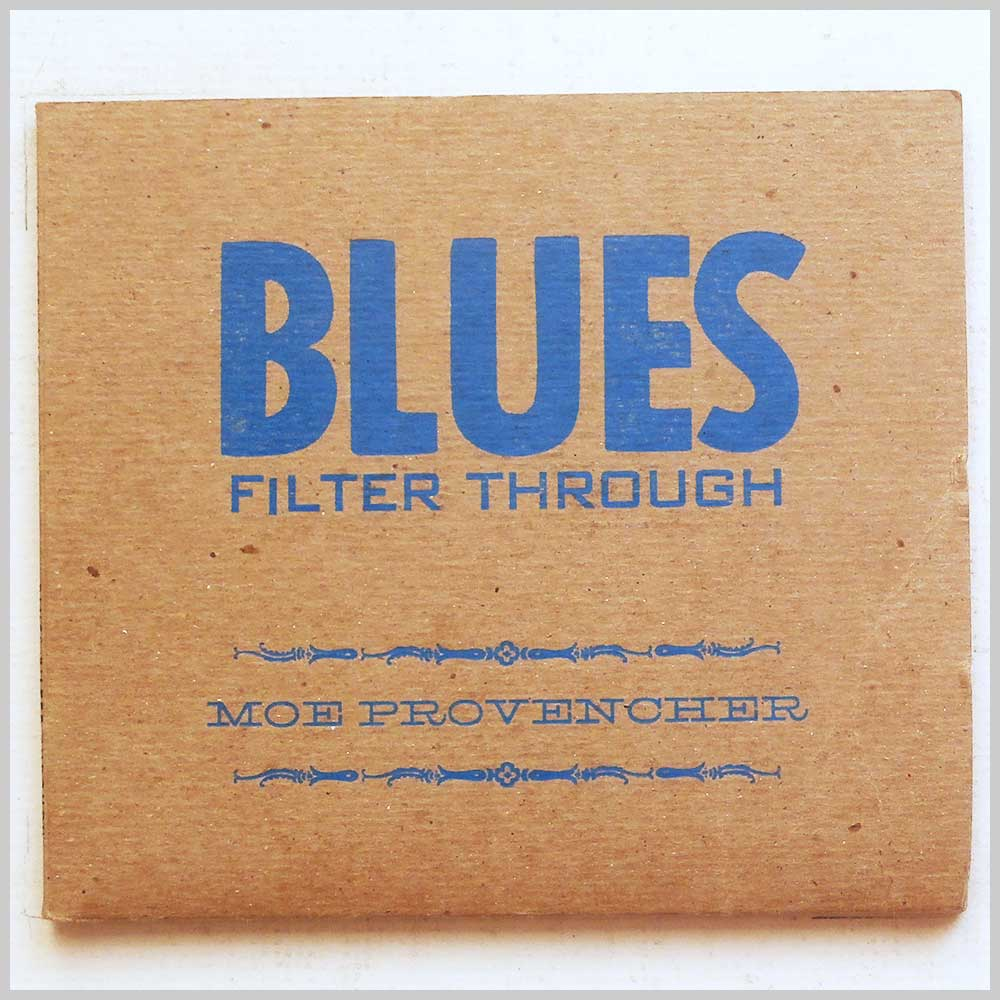 Moe Provencher - Blues Filter Through (689279385324)