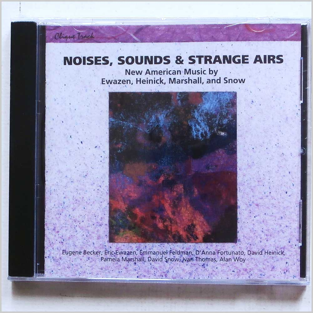 Ewazen, Heinick, Marshall and Snow - Noises, Sounds and Strange Airs: New American Music (689279407224)