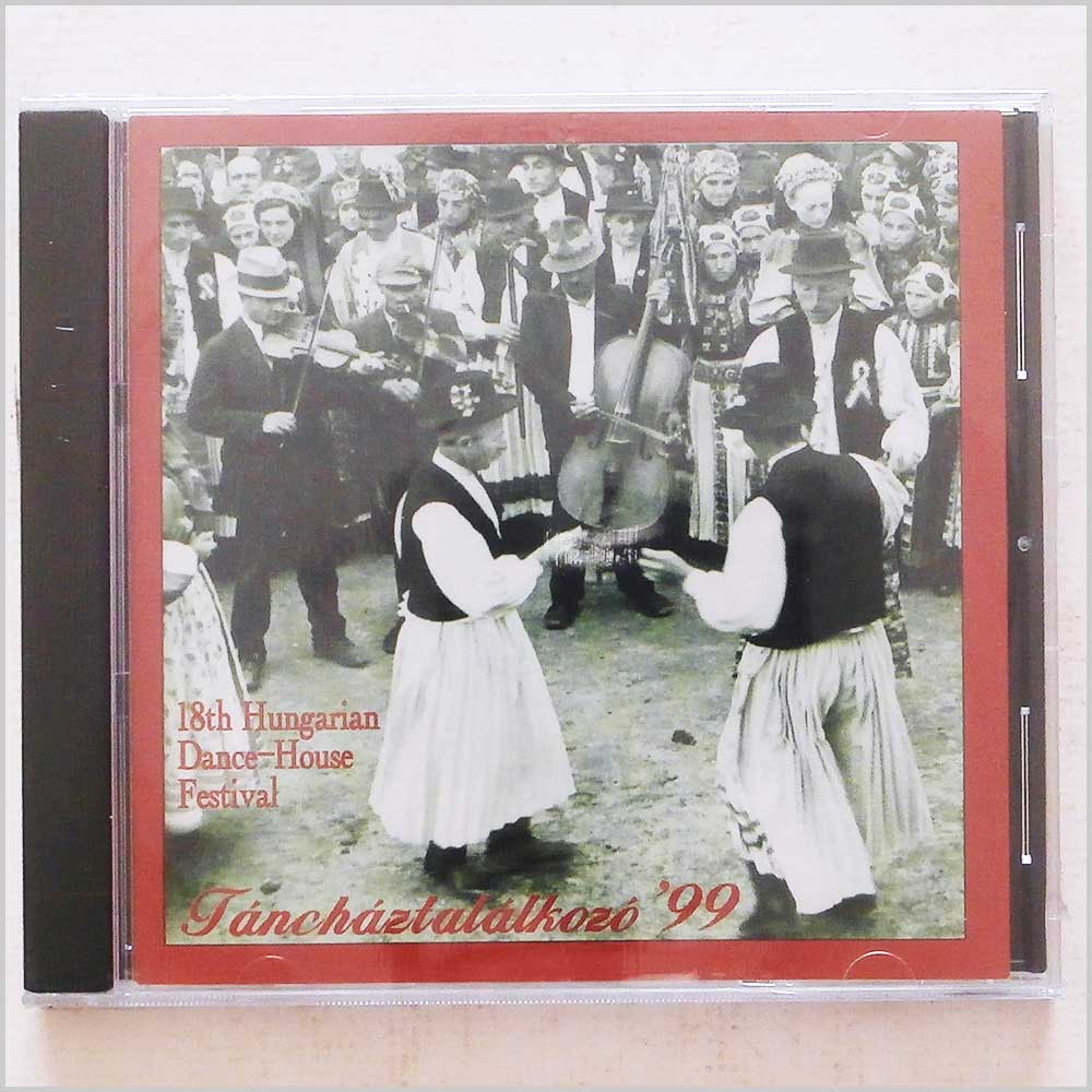 Various - Tanchaztalalkozo, 18th Hungarian Dance House Festival (689279420094)