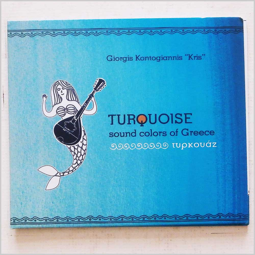 Giorgis Kontogiannis Kris - Turquoise Sound Colors of Greece (689279420100)
