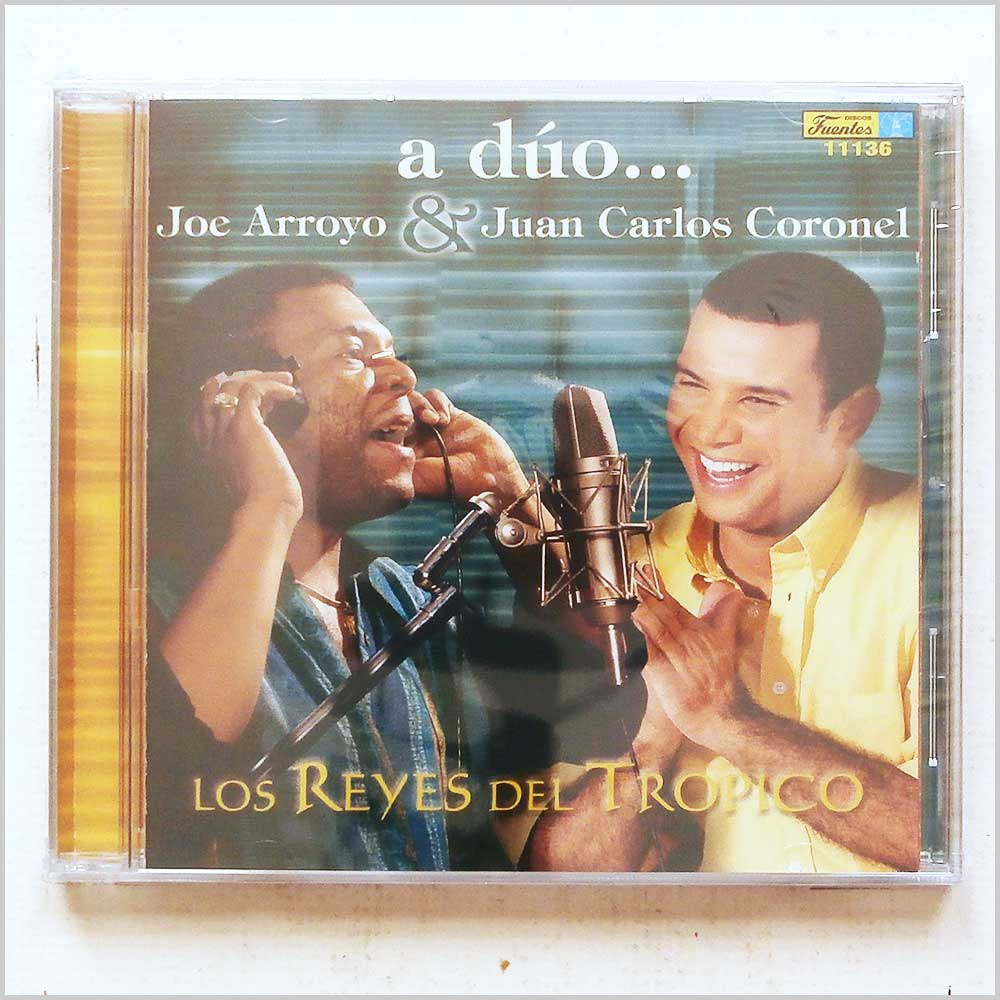 Joe Arroyo and Juan Carlos Coronel - A Duo: Reyes Del Tropico (696211113624)