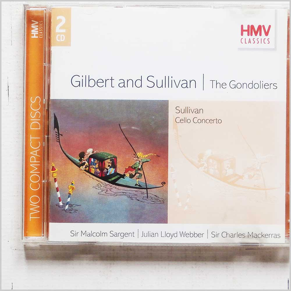 Sir Malcolm Sargent, Julian Lloyd Webber - Gilbert and Sullivan: The Gondoliers (724357367226)