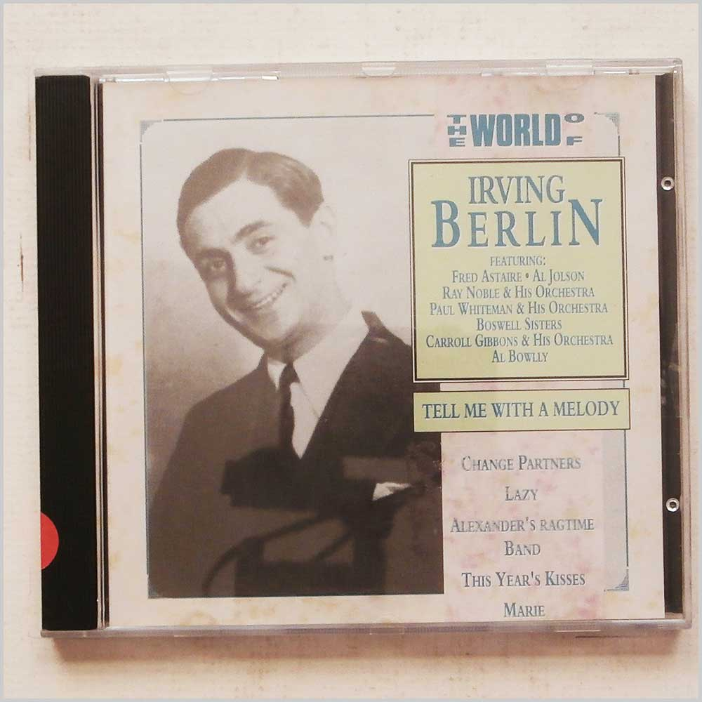 Various - The World of Irving Berlin: Tell Me With A Melody (742304015624)