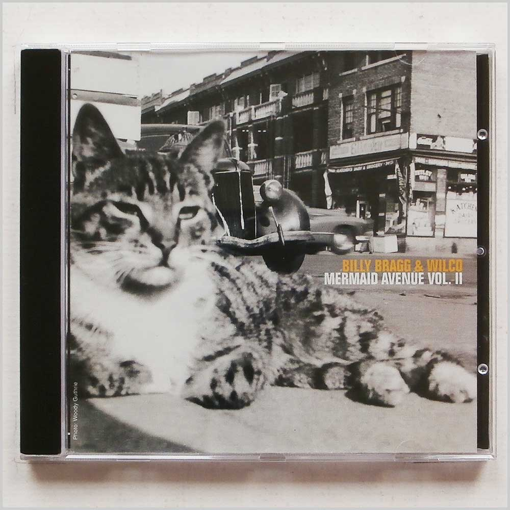 Billy Bragg and Wilco - Mermaid Avenue Vol. II (75596252225)