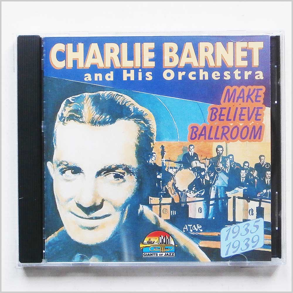 Charlie Barnet and his Orchestra - Make Believe Ballroom (8004883532742)
