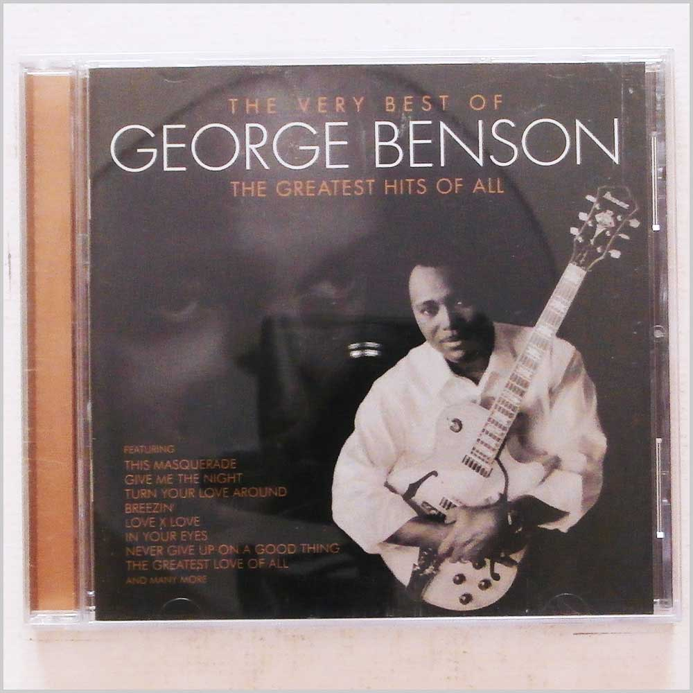 George Benson - The Very Best of George Benson: The Greatest Hits Of All (81227369323)