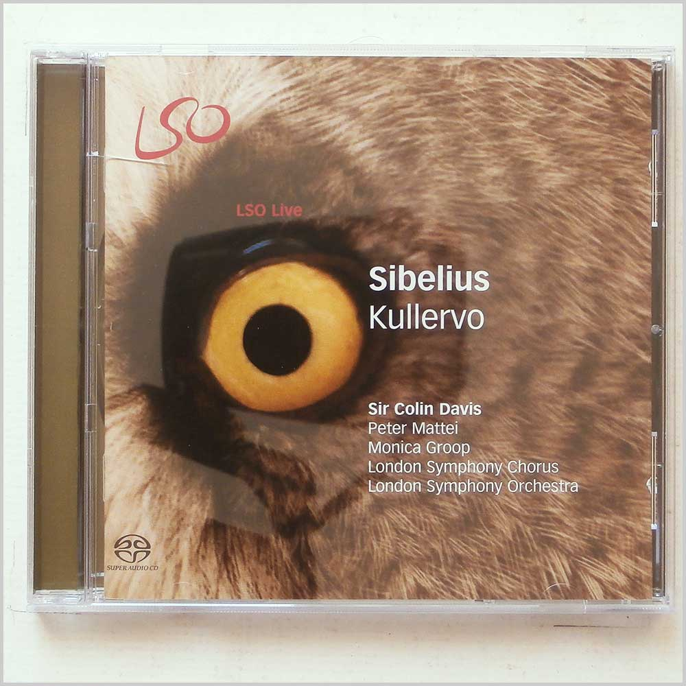 Colin Davis and London Symphony Chorus and Orchestra - Jean Sibelius: Kullervo (822231157427)