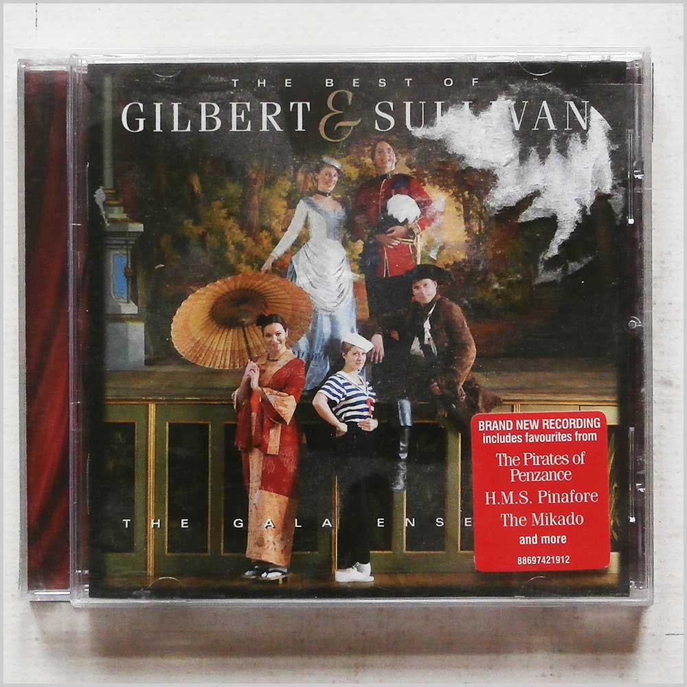 The Gala Ensemble - The Best of Gilbert and Sullivan (88697421912)