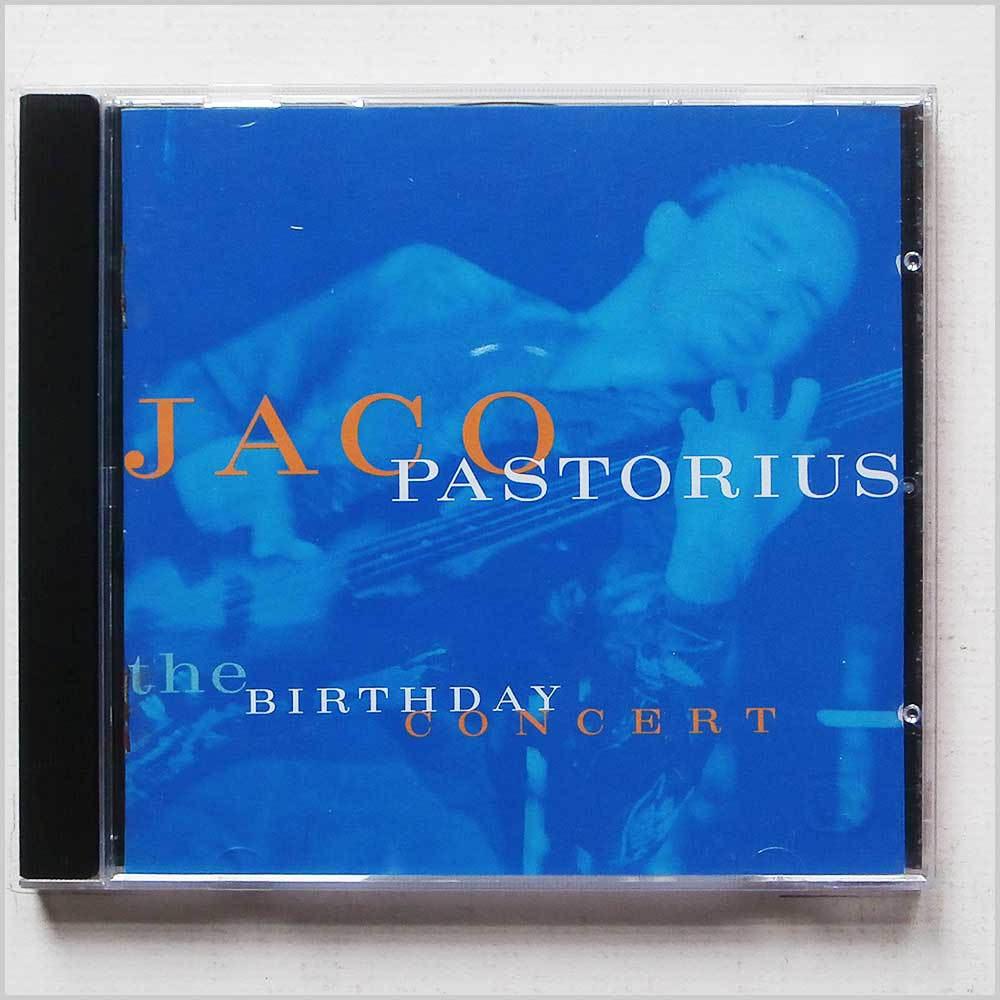 Jaco Pastorius - The Birthday Concert (93624529026)