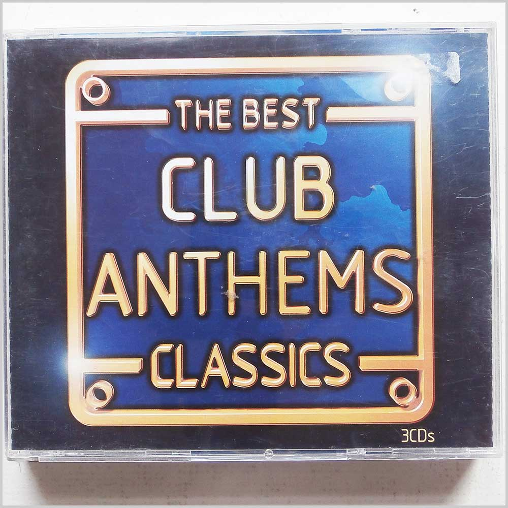 Various - The Best Club Anthems Classics (94634128629)