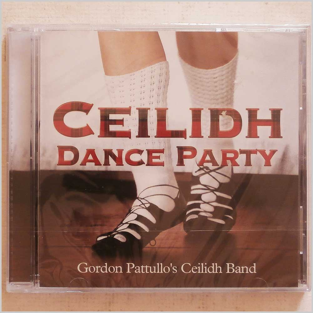 Gordon Pattullo Ceilidh Band - Ceilidh Dance Party (CD6593)