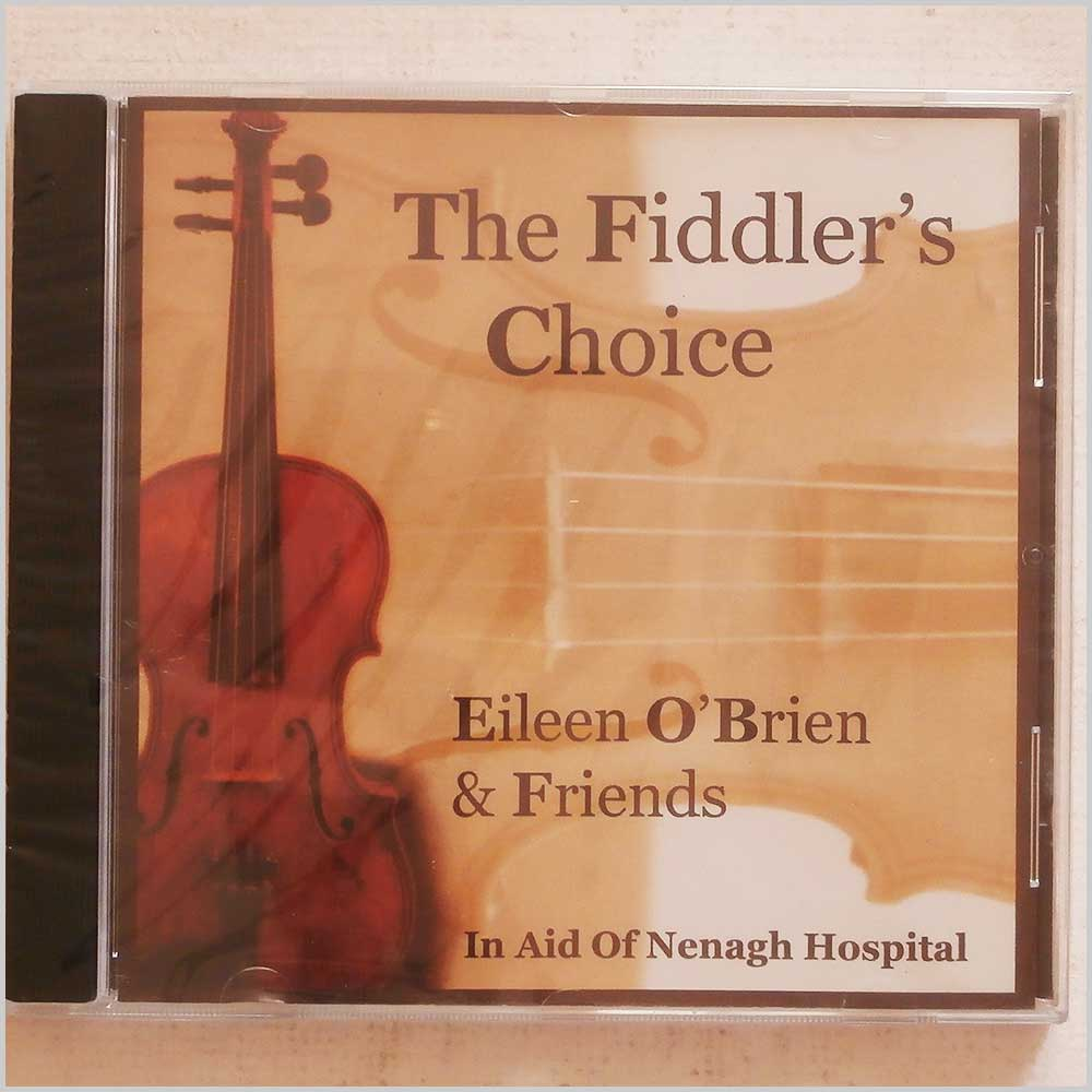 Eileen O'Brien and Friends - The Fiddler's Choice (EOBCD001)
