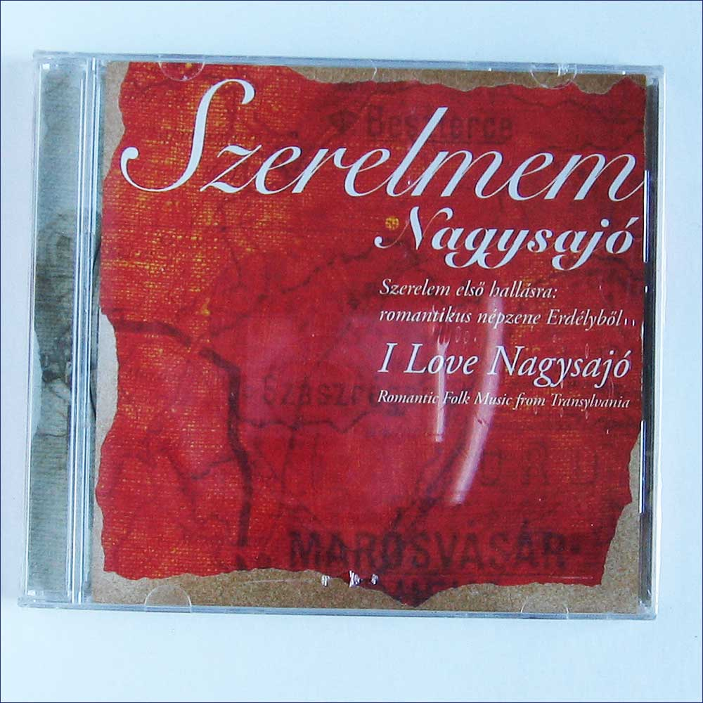 L Szekely, L Mester and Hajdu Kinga - Szerelmem Nagysajo, Romantic Folk Music From Transylvania (FA-228-2)