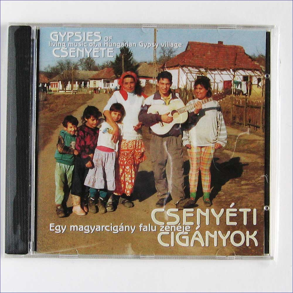 Gypsies of Csenyete - Living music of a Hungarian Gypsy village  (FA-909-2)