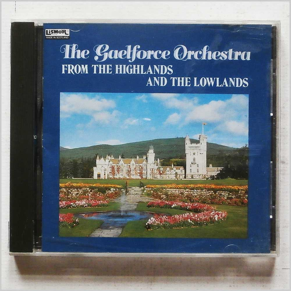 The Gaelforce Orchestra - From The Highlands and The Lowlands (LCOM 9025)