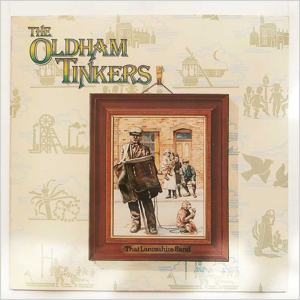 The Oldham Tinkers - That Lancashire Band (12TS399)