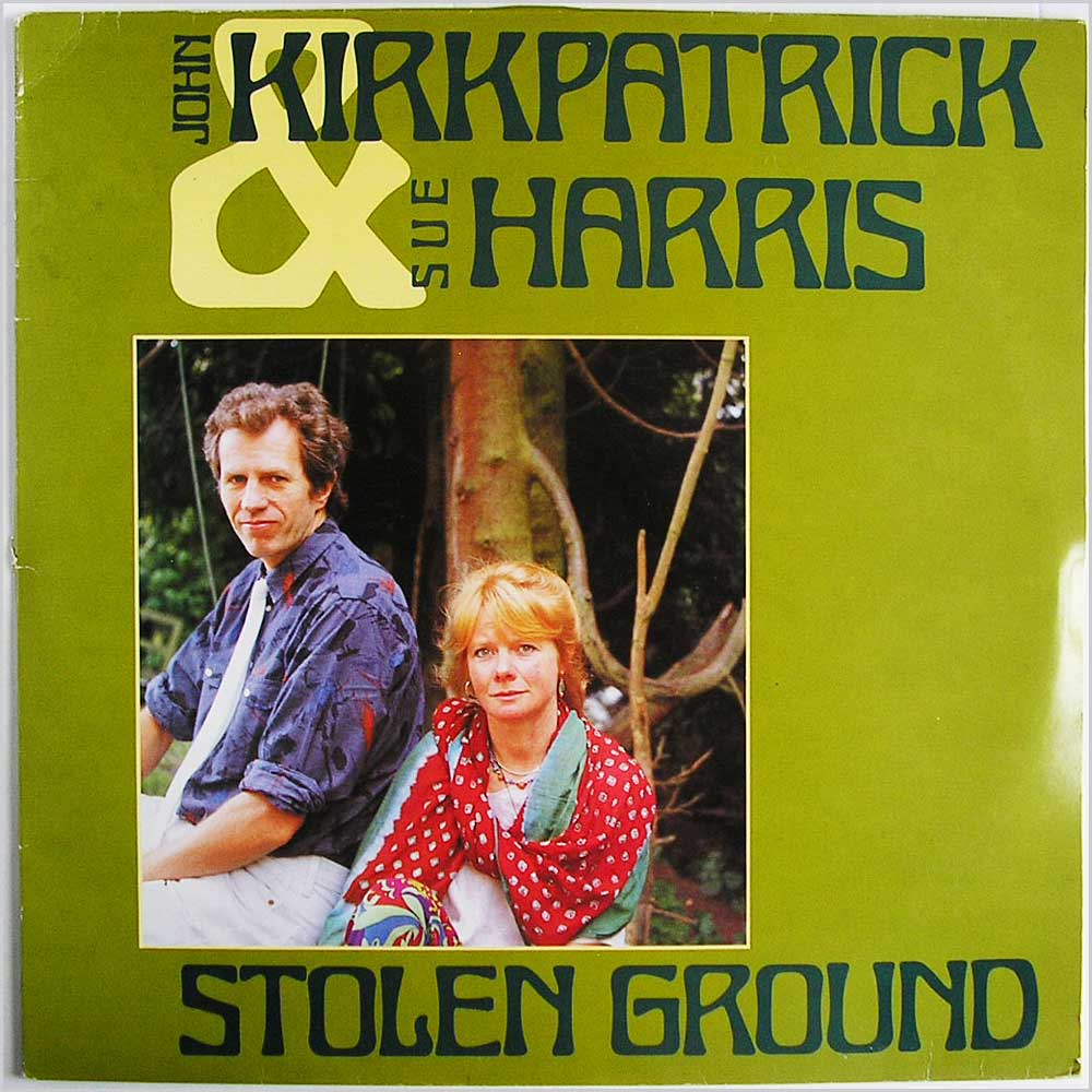 John Kirkpatrick and Sue Harris - Stolen Ground (12TS453)