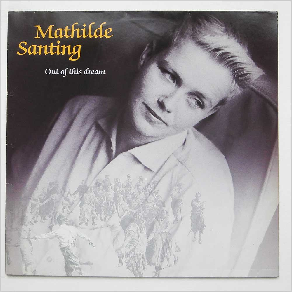 Mathilde Santing - Out Of This Dream (242 107-1)