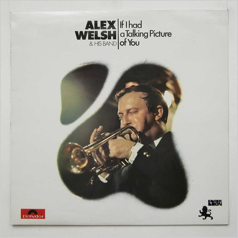 Alex Welsh And His Band - If I Had A Talking Picture Of You (2460 150)