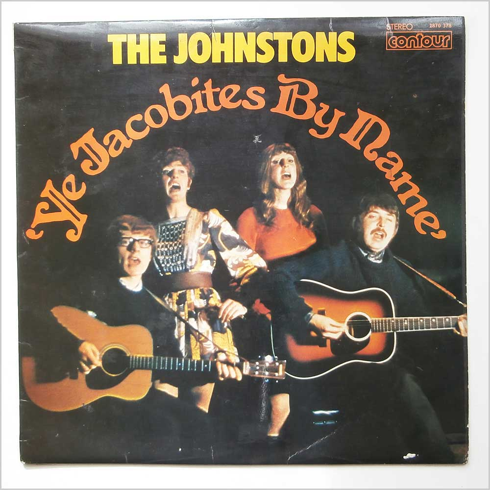 The Johnstons - Ye Jacobites By Name (2870 378)