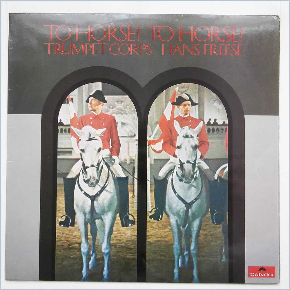 Trumpet Corps Hans Freese - To Horse To Horse (583 566)