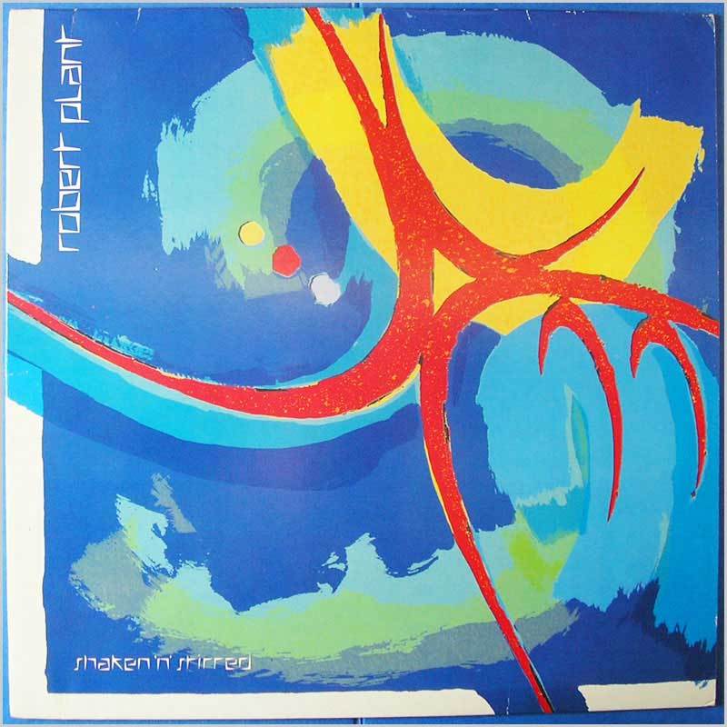 Robert Plant - Shaken 'N' Stirred (790 265-1)