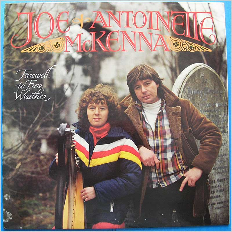 Joe & Antoinette McKenna - Farewell the Fine Weather (79043)