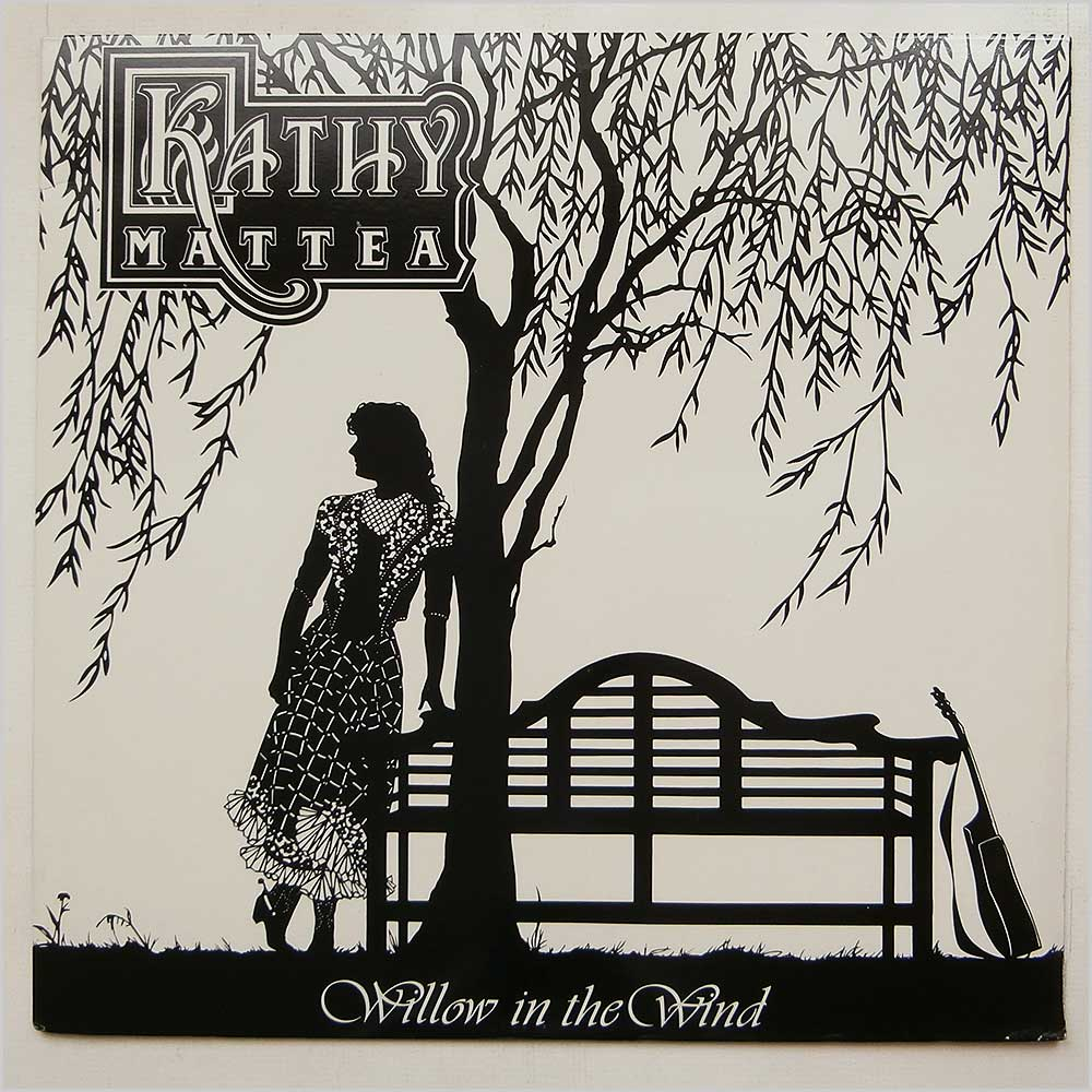 Kathy Mattea - Willow In The Wind (836 950-1)