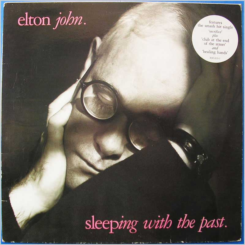 Elton John - Sleeping With The Past (838 839-1)