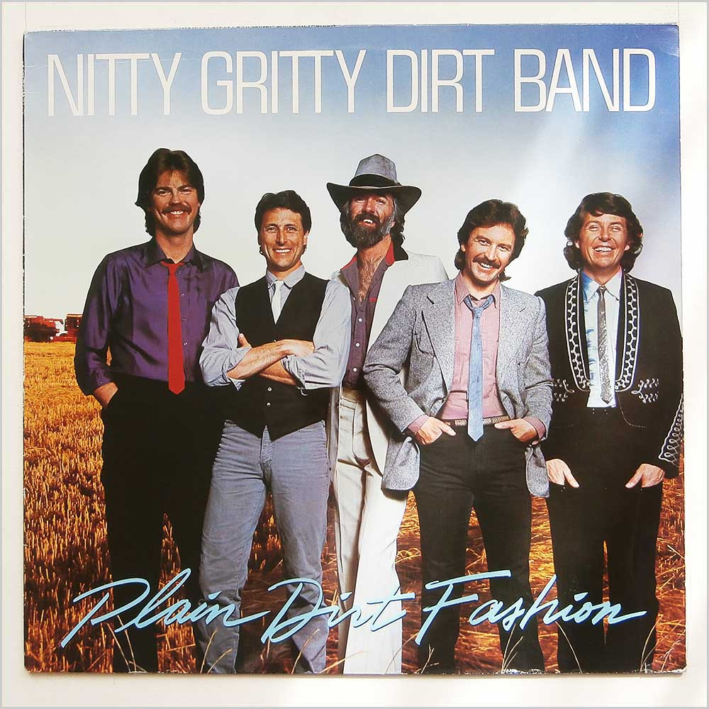 The Nitty Gritty Dirt Band - Plain Dirt Fashion (925 113-1)