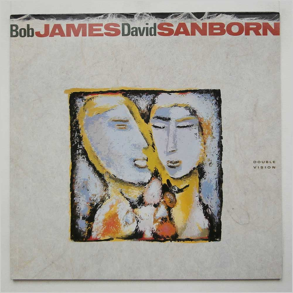 Bob James And David Sanborn - Double Vision (925 393-1)