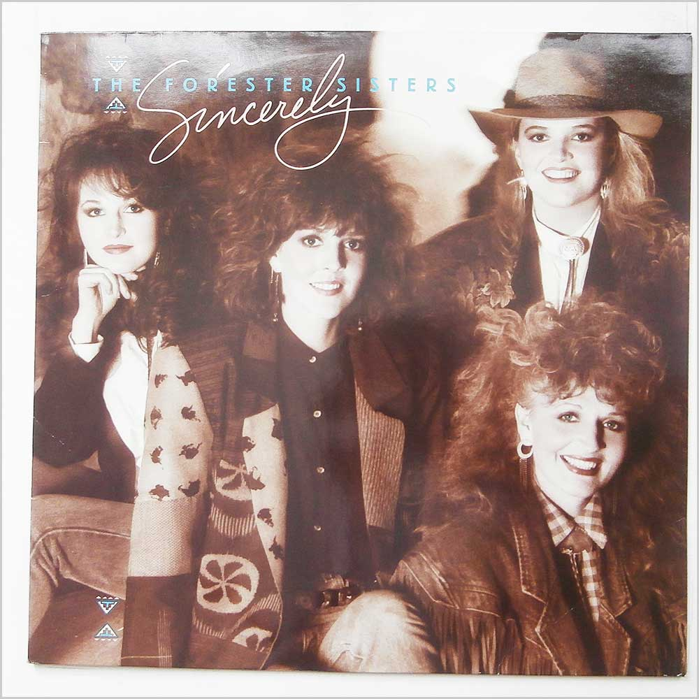 The Forester Sisters - Sincerely (925 746-1)