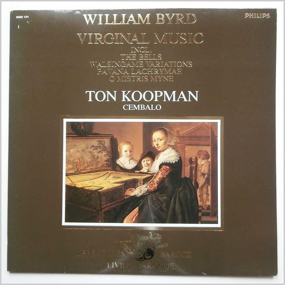 Ton Koopman - William Byrd: Virginal Music (9502 121)