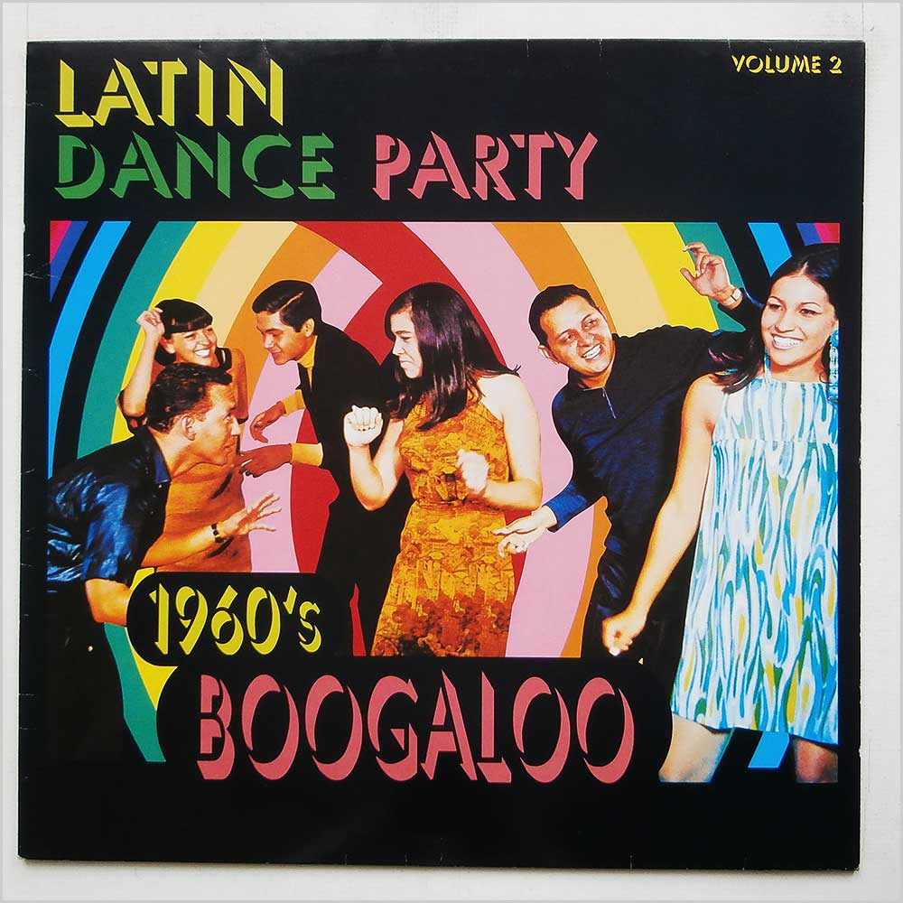 Various - Latin Dance Party Volume 2 1960's Boogaloo (9548386981)